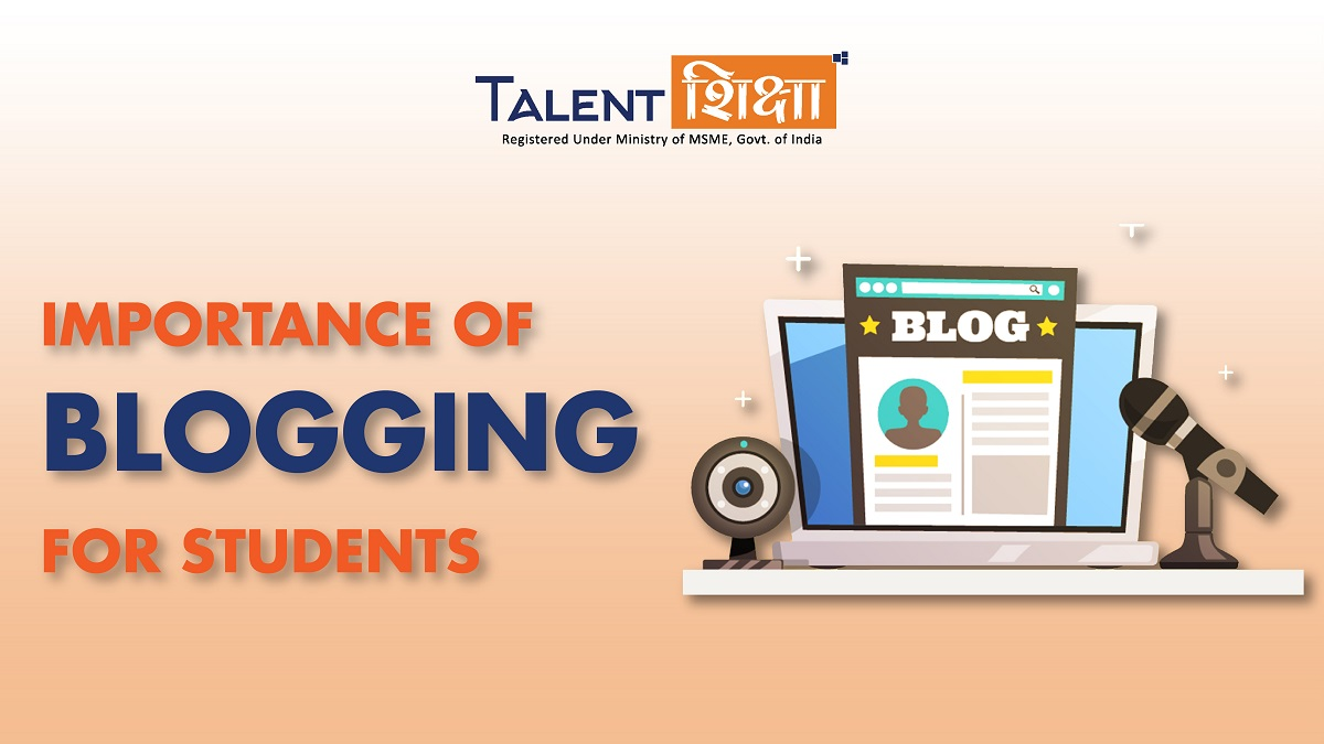 Importance of Blogging for Students
